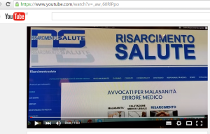 video presentazione you tube risarcimento salute malasanità